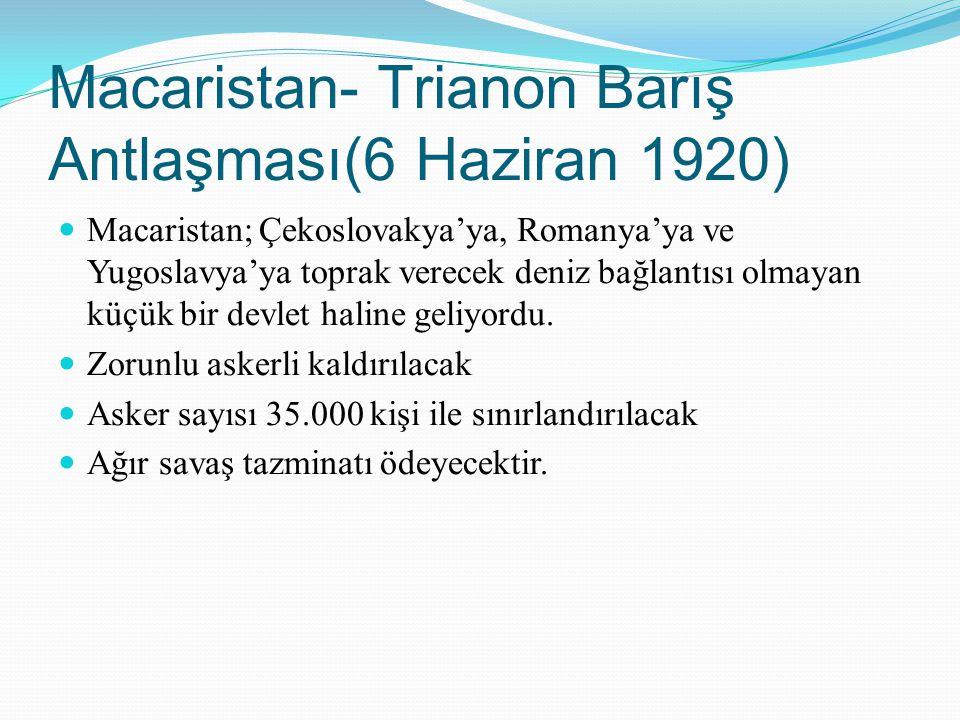 Macaristan- Trianon Barış Antlaşması(6 Haziran 1920)