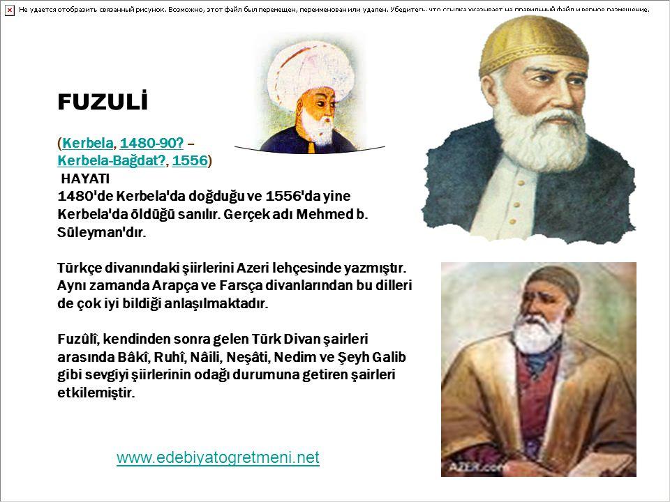 FUZULİ (Kerbela, 1480-90. – Kerbela-Bağdat