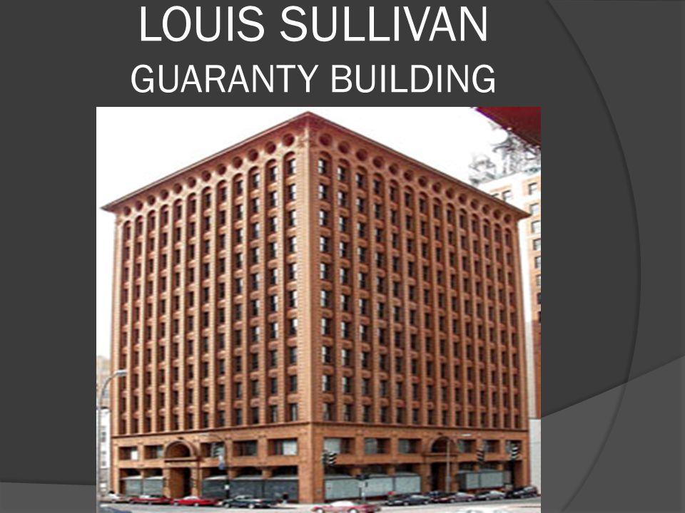 LOUIS SULLIVAN GUARANTY BUILDING