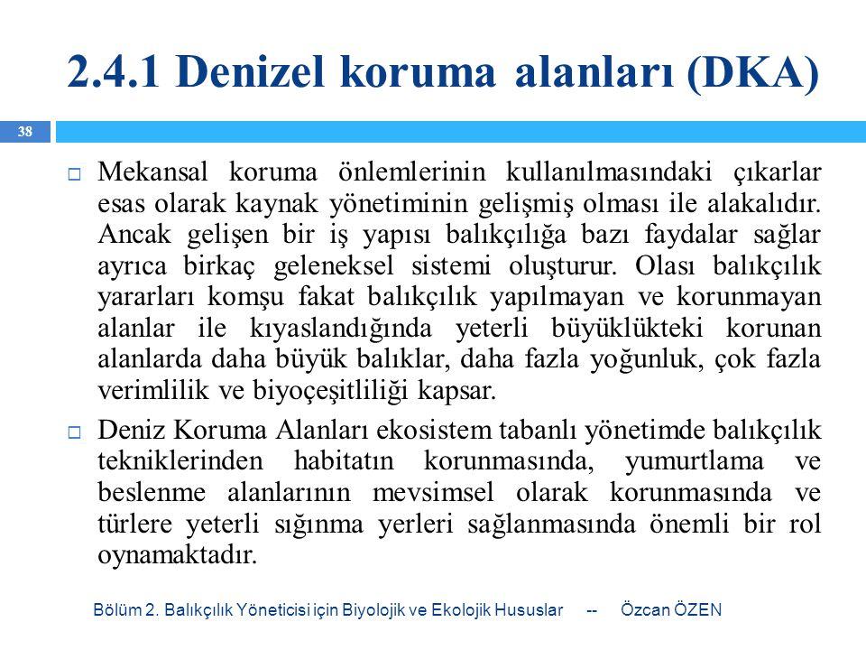 2.4.1 Denizel koruma alanları (DKA)