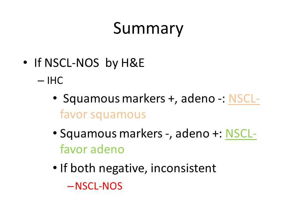 Summary If NSCL-NOS by H&E