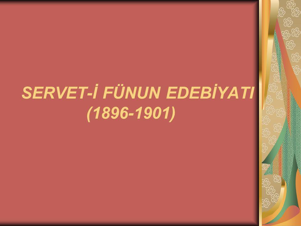 SERVET-İ FÜNUN EDEBİYATI (1896-1901)