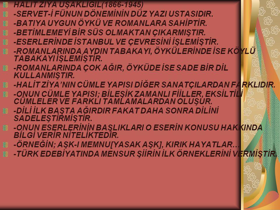 HALİT ZİYA UŞAKLIGİL(1866-1945)