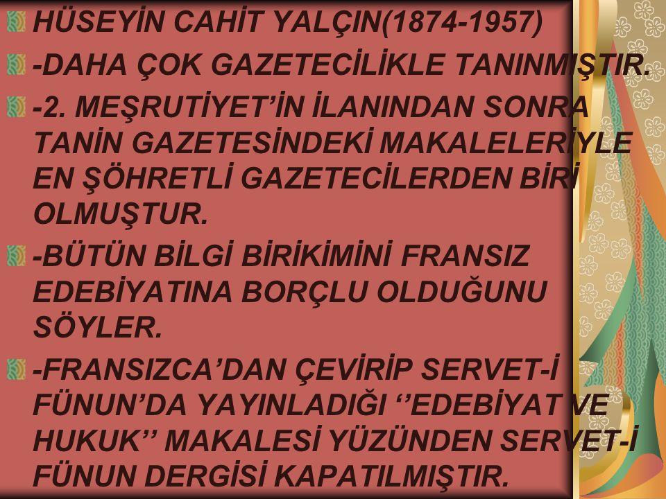 HÜSEYİN CAHİT YALÇIN(1874-1957)