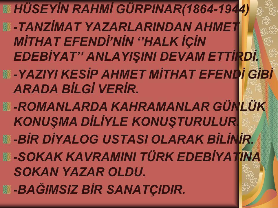 HÜSEYİN RAHMİ GÜRPINAR(1864-1944)