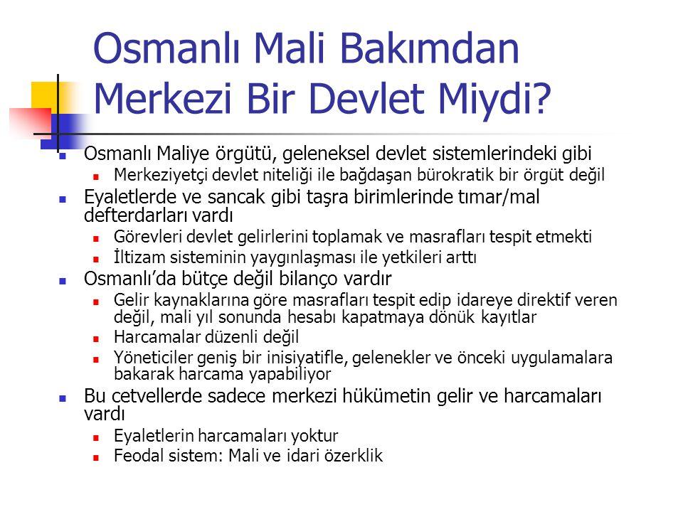 Osmanlı Mali Bakımdan Merkezi Bir Devlet Miydi