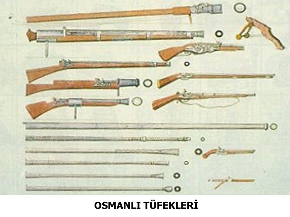 OSMANLI TÜFEKLERİ