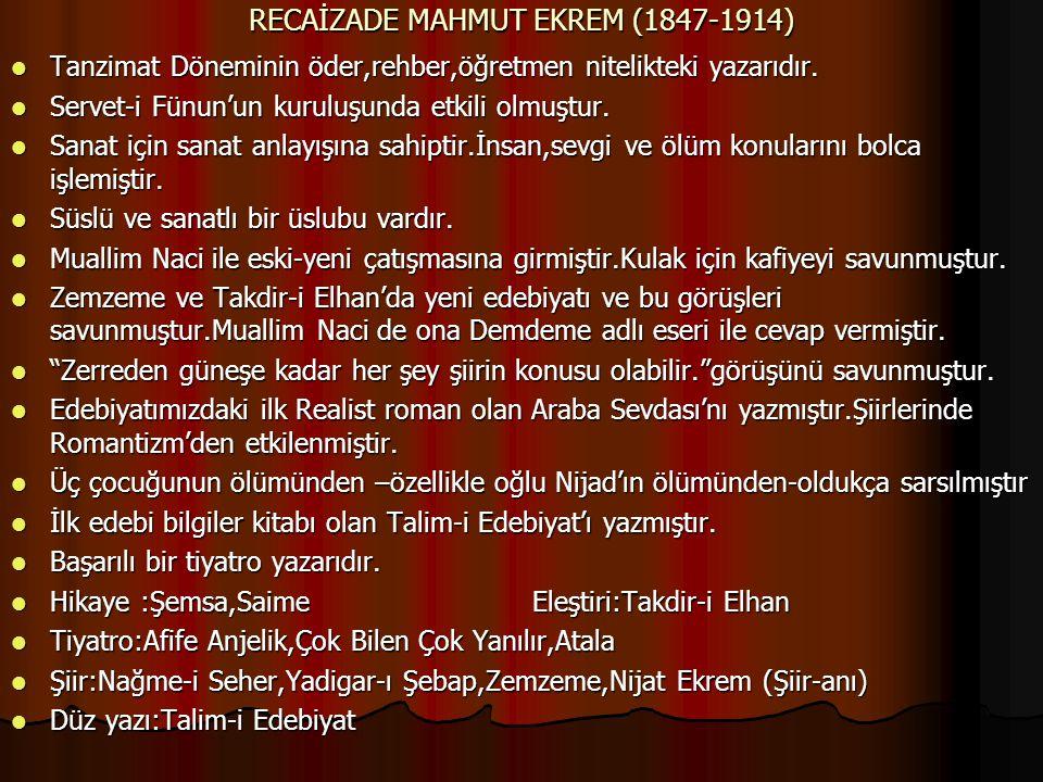 RECAİZADE MAHMUT EKREM (1847-1914)