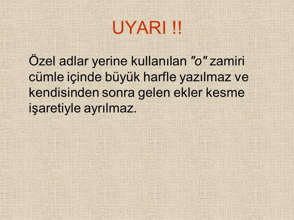UYARI !.