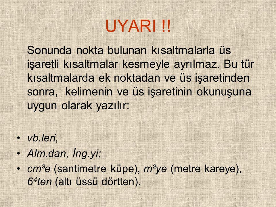 UYARI !!