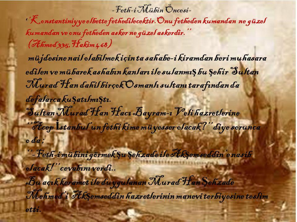 Sultan Murad Han Hacı Bayram-ı Veli hazretlerine