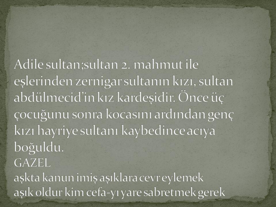 Adile sultan;sultan 2.