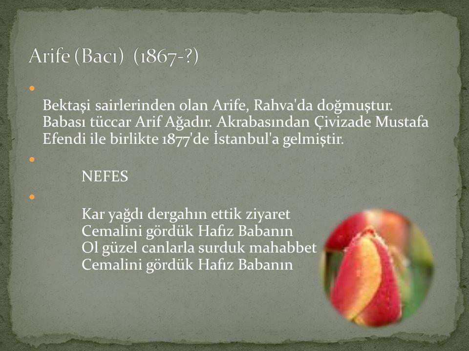Arife (Bacı) (1867- )
