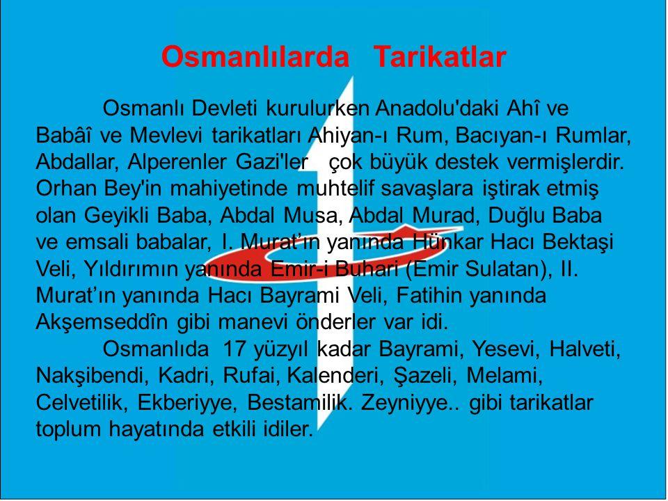 Osmanlılarda Tarikatlar