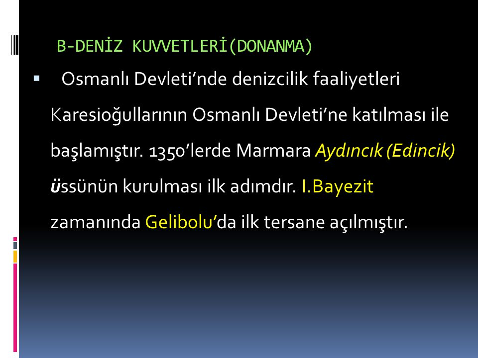 B-DENİZ KUVVETLERİ(DONANMA)
