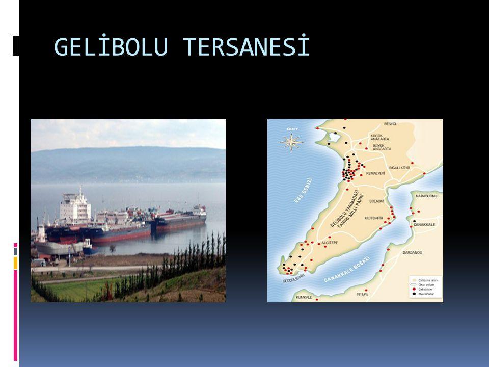 GELİBOLU TERSANESİ