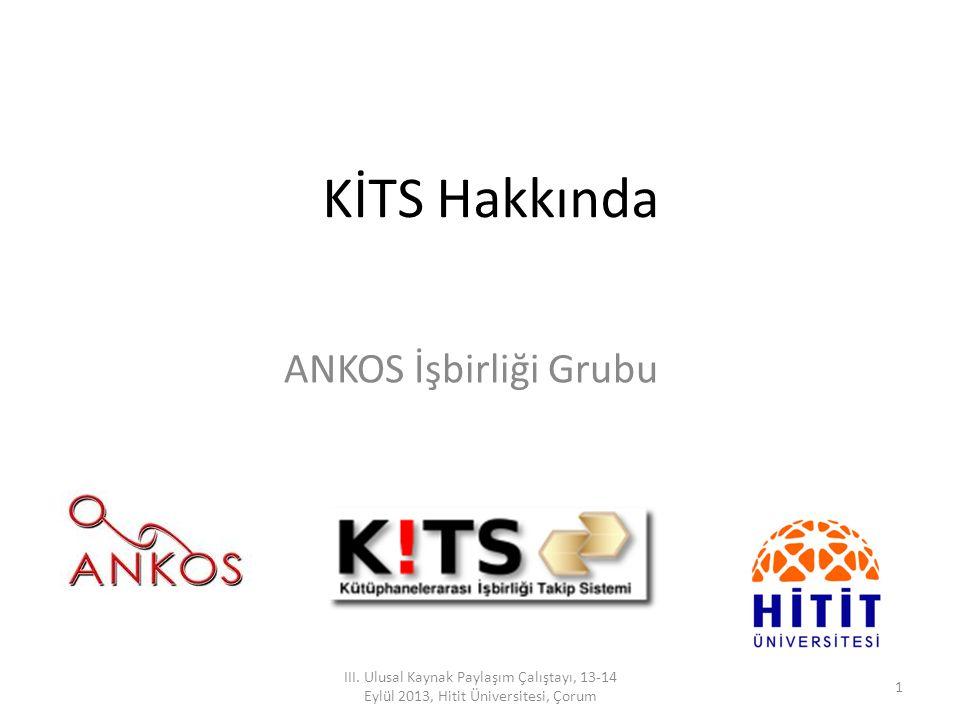 KİTS Hakkında ANKOS İşbirliği Grubu