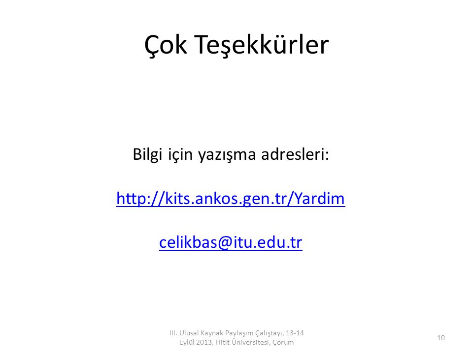 Bilgi için yazışma adresleri: