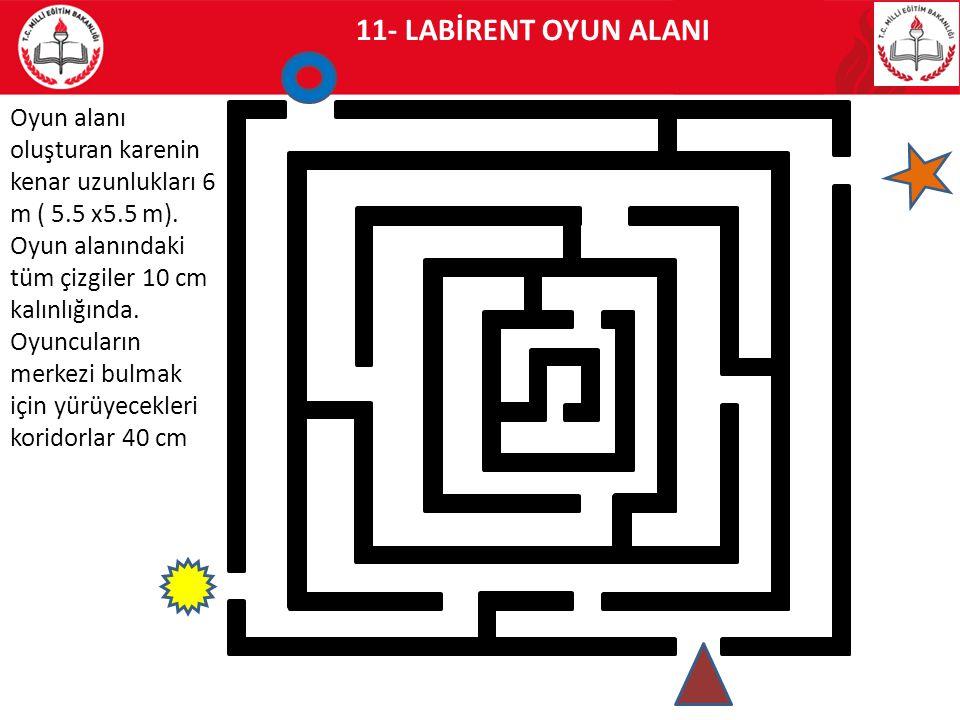 11- LABİRENT OYUN ALANI