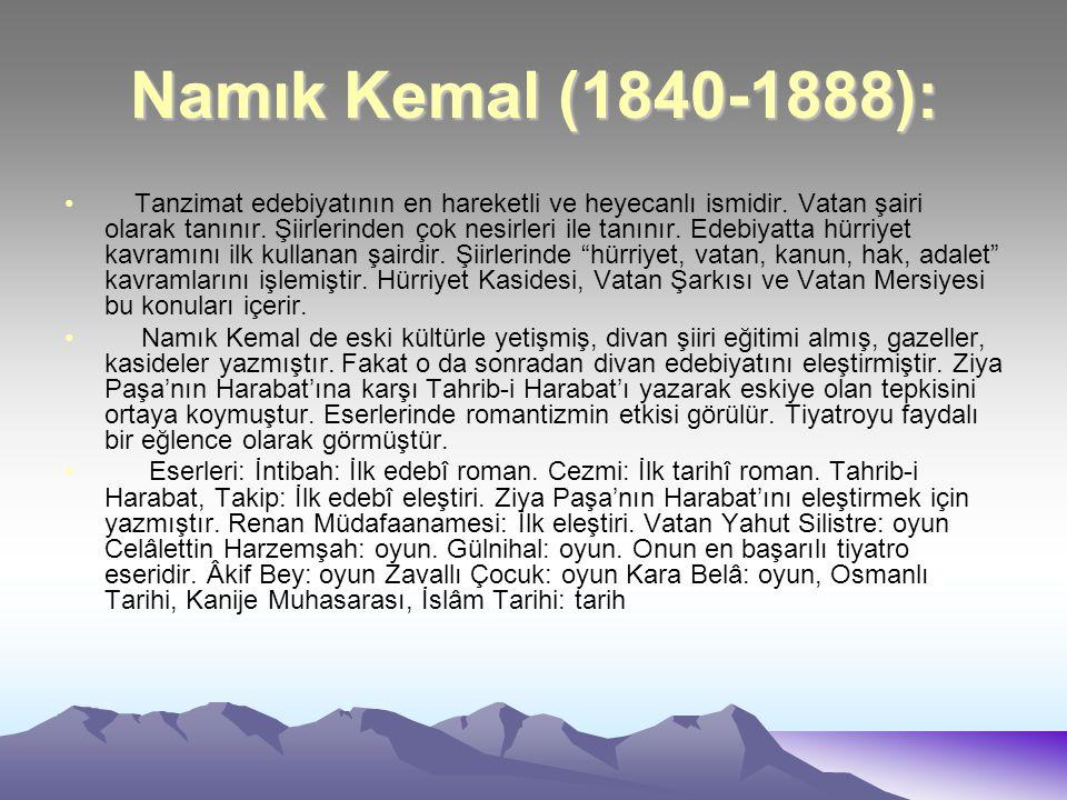 Namık Kemal (1840-1888):