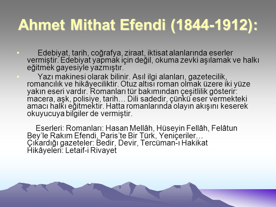 Ahmet Mithat Efendi (1844-1912):