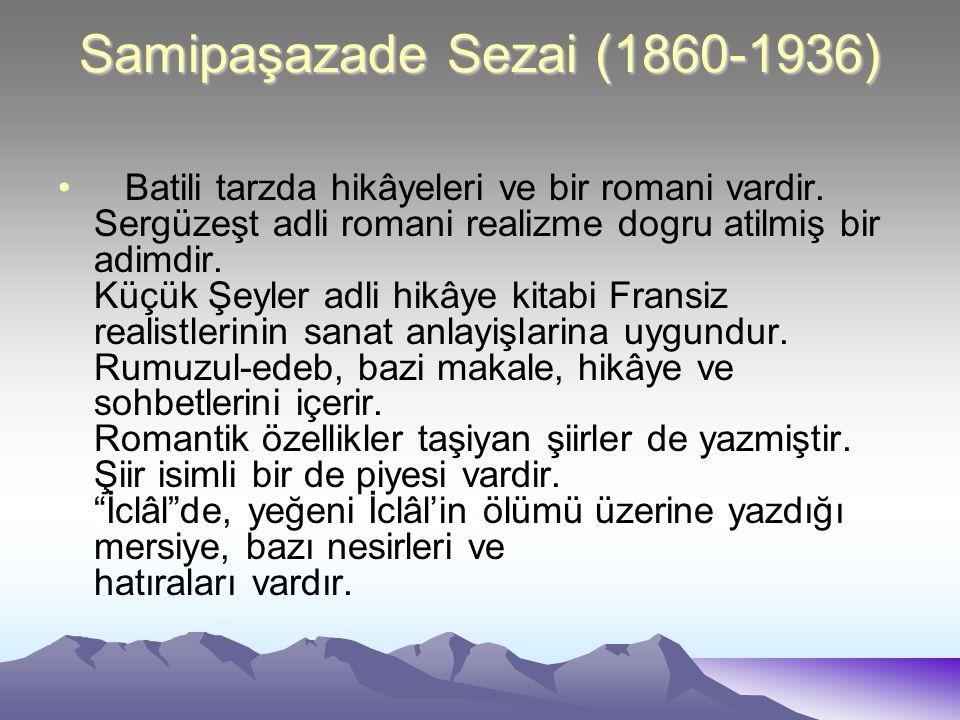 Samipaşazade Sezai (1860-1936)