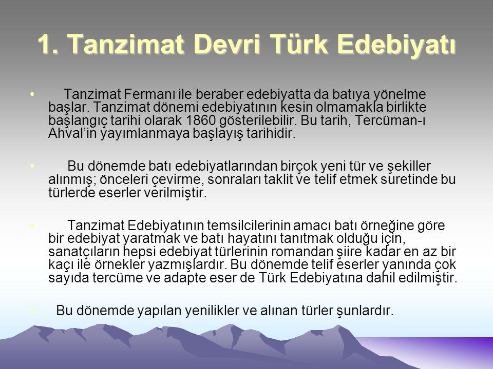 1. Tanzimat Devri Türk Edebiyatı