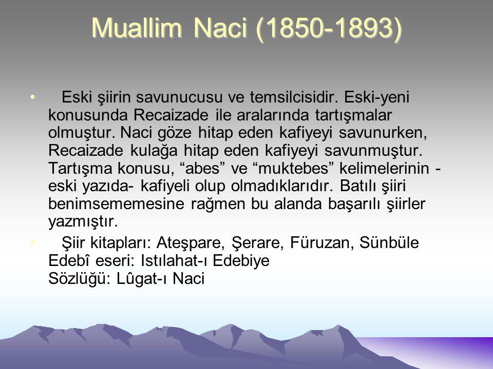 Muallim Naci (1850-1893)