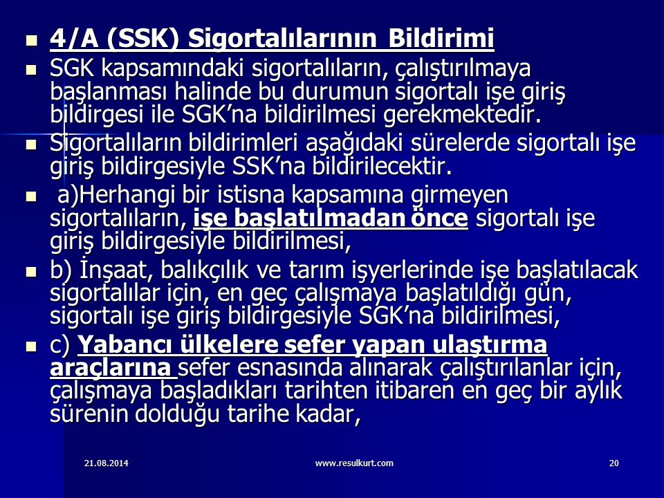 4/A (SSK) Sigortalılarının Bildirimi