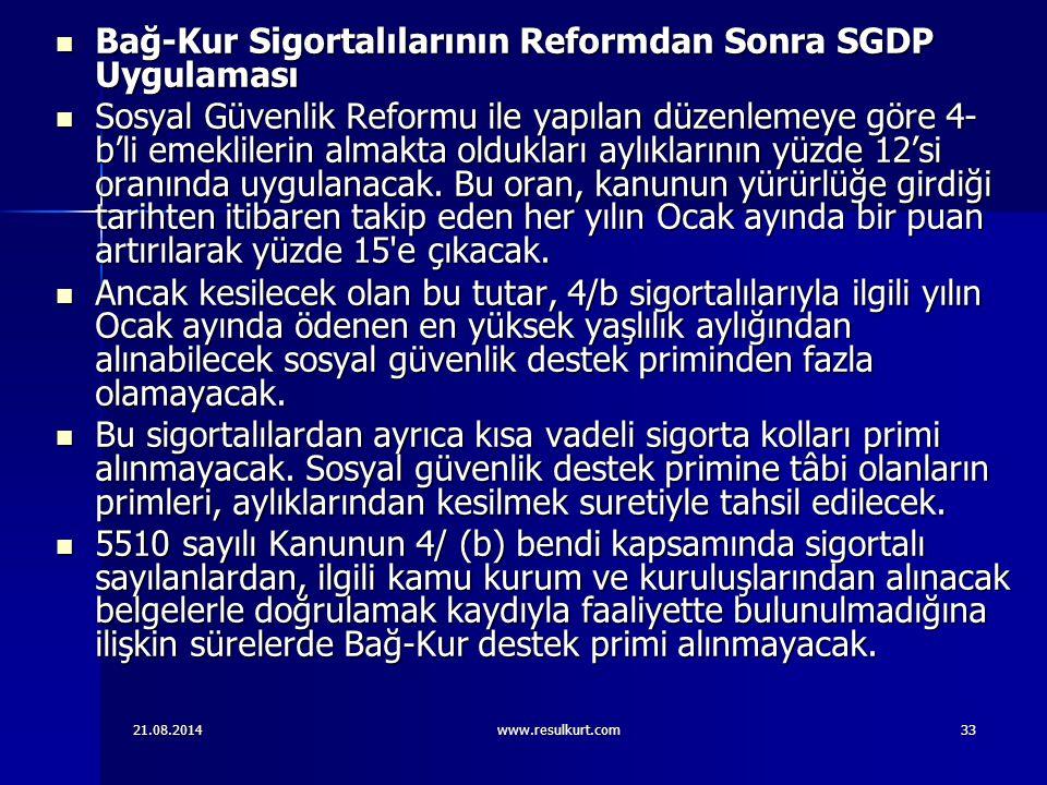 Bağ-Kur Sigortalılarının Reformdan Sonra SGDP Uygulaması