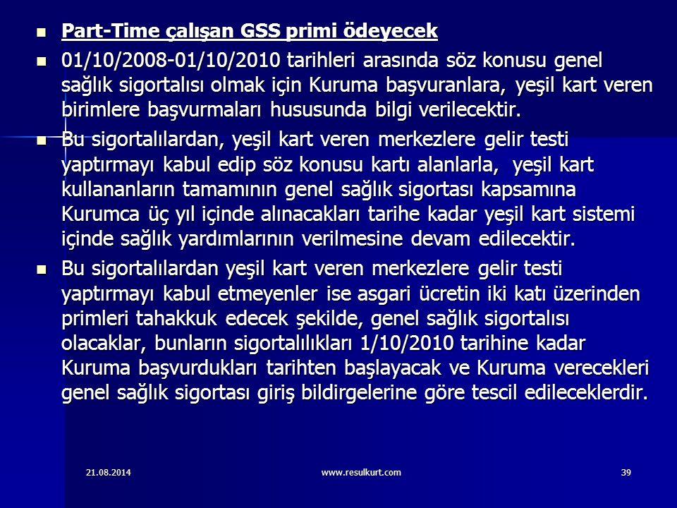 Part-Time çalışan GSS primi ödeyecek