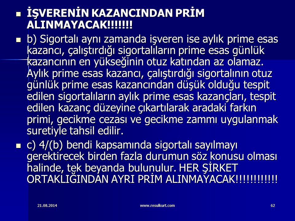 İŞVERENİN KAZANCINDAN PRİM ALINMAYACAK!!!!!!!