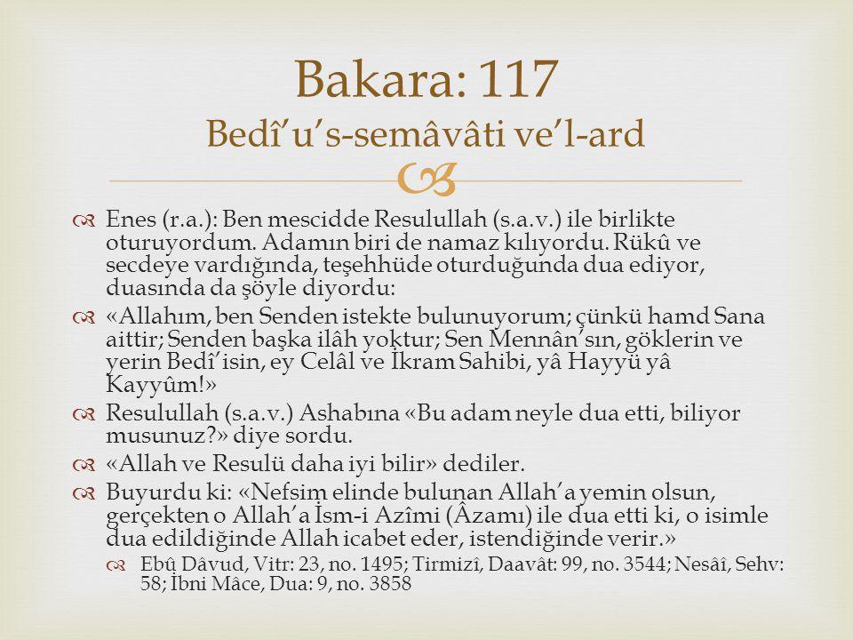 Bakara: 117 Bedî'u's-semâvâti ve'l-ard