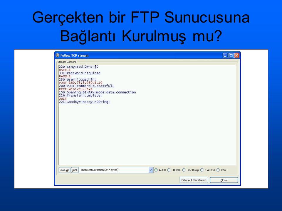 Gerçekten bir FTP Sunucusuna Bağlantı Kurulmuş mu