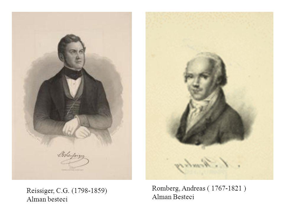 Romberg, Andreas ( 1767-1821 ) Alman Besteci