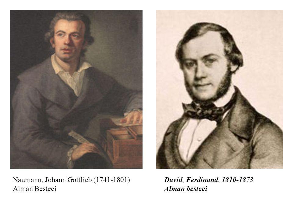 Naumann, Johann Gottlieb (1741-1801) Alman Besteci