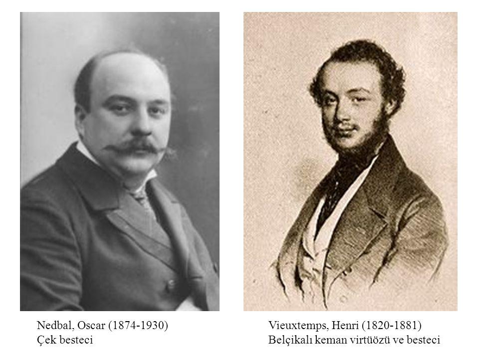 Nedbal, Oscar (1874-1930) Çek besteci