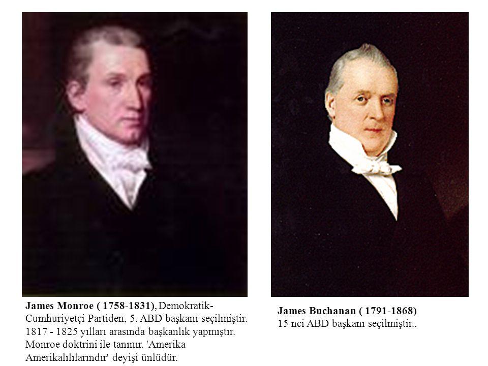 James Monroe ( 1758-1831), Demokratik-Cumhuriyetçi Partiden, 5