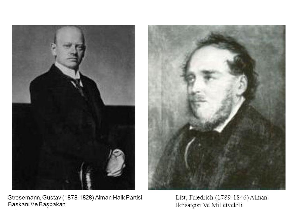 List, Friedrich (1789-1846) Alman İktisatçısı Ve Milletvekili