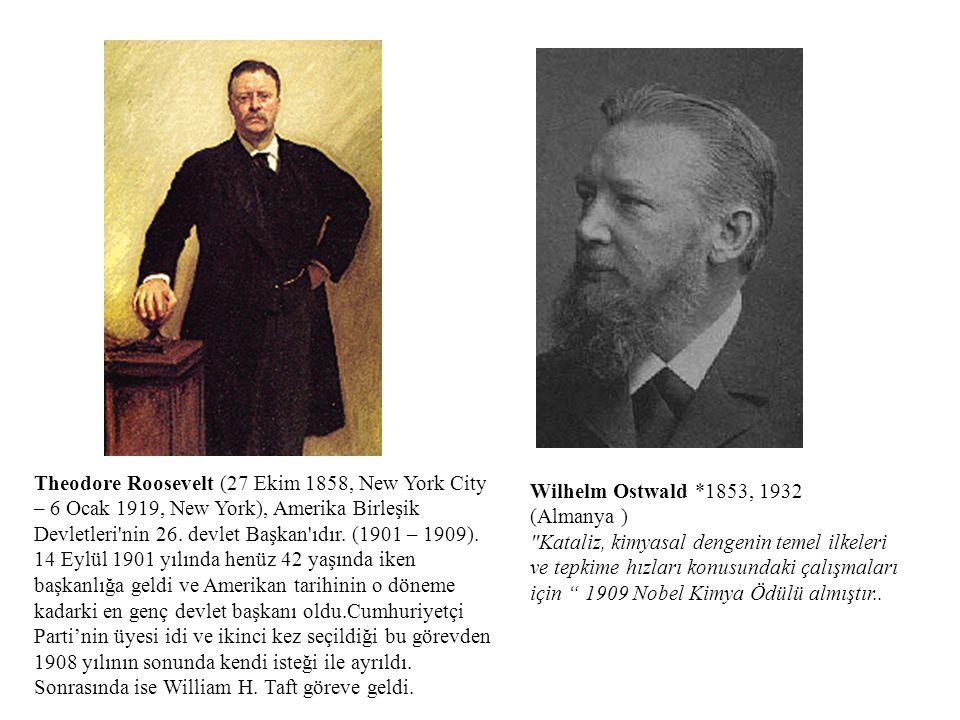 Theodore Roosevelt (27 Ekim 1858, New York City – 6 Ocak 1919, New York), Amerika Birleşik Devletleri nin 26. devlet Başkan ıdır. (1901 – 1909).