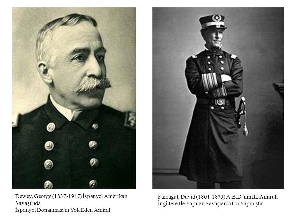 Farragut, David (1801-1870) A.B.D. nin İlk Amirali Ìngiltere İle Yapılan Savaşlarda Ün Yapmıştır