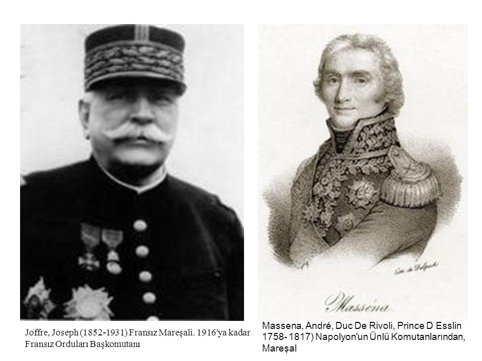 Joffre, Joseph (1852-1931) Fransız Mareşali