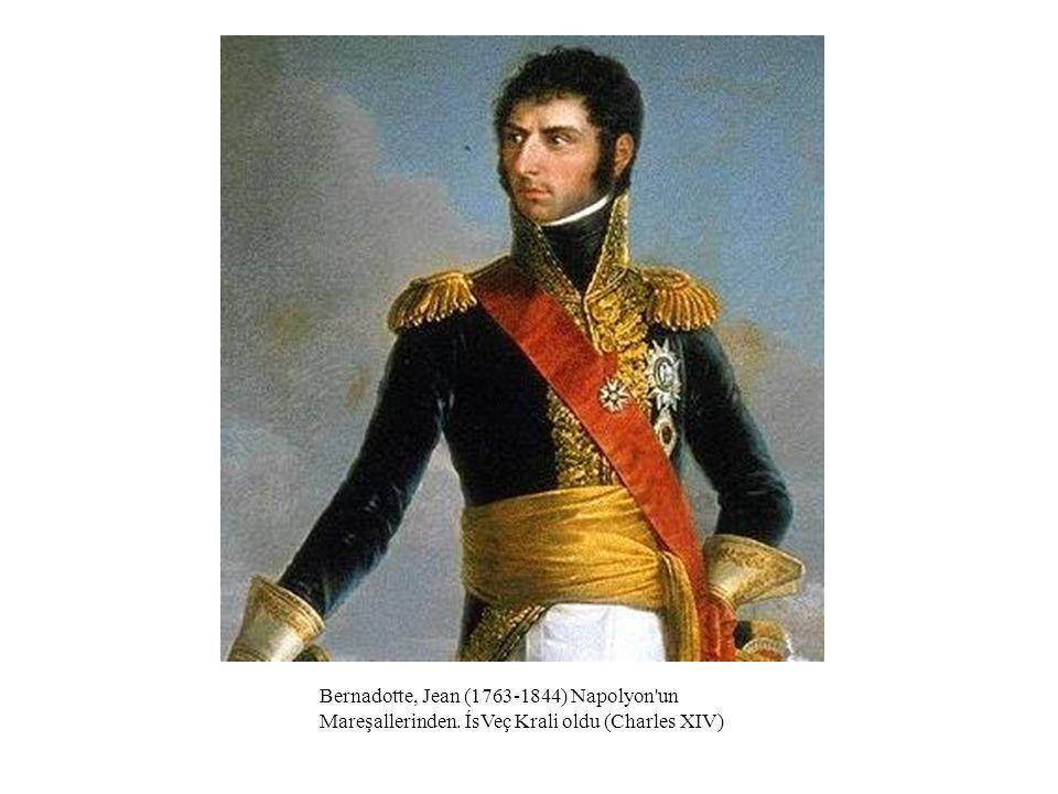 Bernadotte, Jean (1763-1844) Napolyon un Mareşallerinden