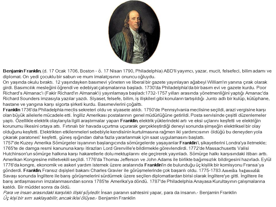 Benjamin Franklin, (d. 17 Ocak 1706, Boston - ö