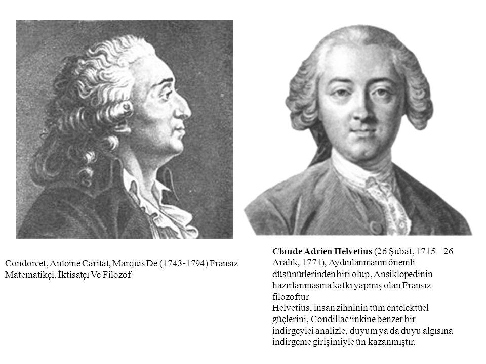 Claude Adrien Helvetius (26 Şubat, 1715 – 26 Aralık, 1771), Aydınlanmanın önemli düşünürlerinden biri olup, Ansiklopedinin hazırlanmasına katkı yapmış olan Fransız filozoftur