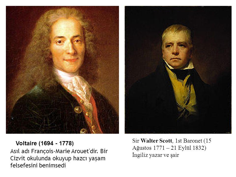 Sir Walter Scott, 1st Baronet (15 Ağustos 1771 – 21 Eylül 1832) İngiliz yazar ve şair