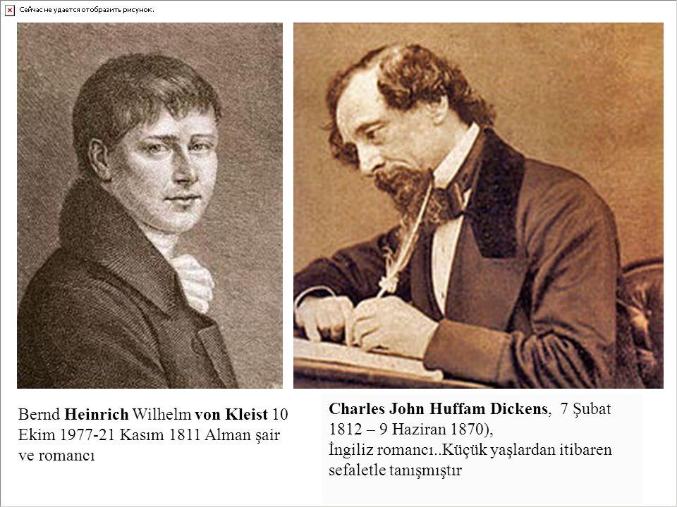 Charles John Huffam Dickens, 7 Şubat 1812 – 9 Haziran 1870), İngiliz romancı..Küçük yaşlardan itibaren sefaletle tanışmıştır