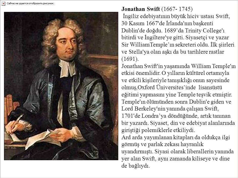 Jonathan Swift (1667- 1745)