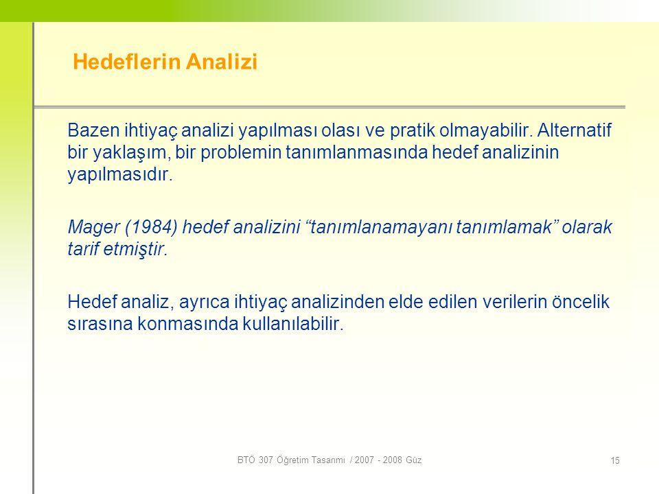 BTÖ 307 Öğretim Tasarımı / 2007 - 2008 Güz