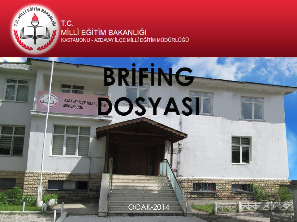 BRİFİNG DOSYASI OCAK-2014